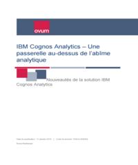IBM Cognos Analytics ? Combler le fossé de l?analytique