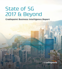 State of 5G 2017 & Beyond