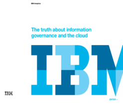 The truth about information governance and the cloud