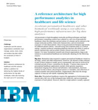 A reference architecture for high performance analytics in healthcare and life science