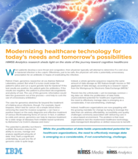 Modernizing healthcare technology for today's needs and tomorrow's possibilities