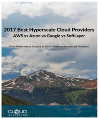 Report - 2017 Best Hyperscale Cloud Providers | AWS vs Azure vs Google vs Softlayer