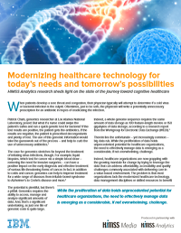 Modernizing healthcare technology for todays needs and tomorrows possibilities