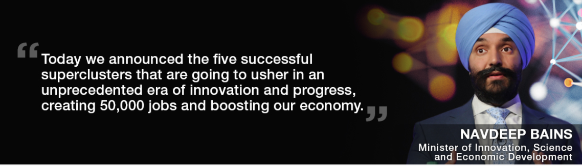 Navdeep Bains quote - superclusters