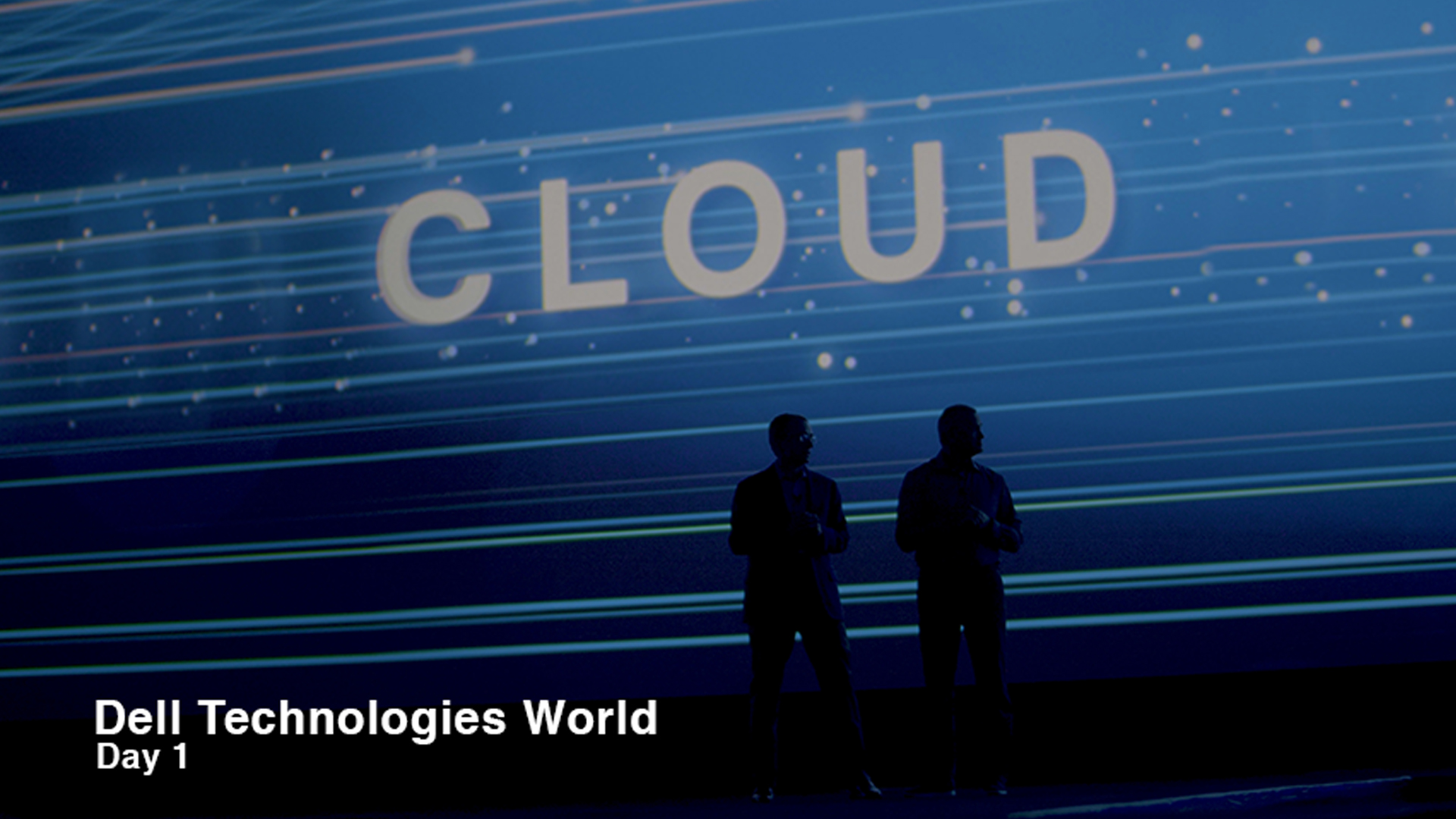 Dell Technologies day 1